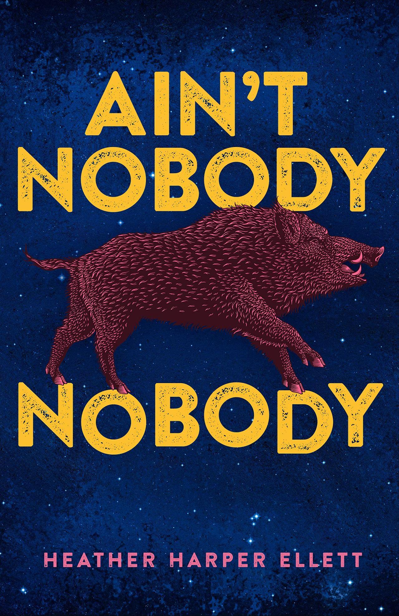 Heather Harper Ellett: Ain't NobodyNobody