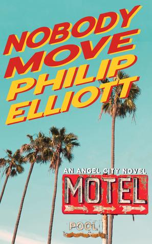 Philip Elliott: NobodyMove