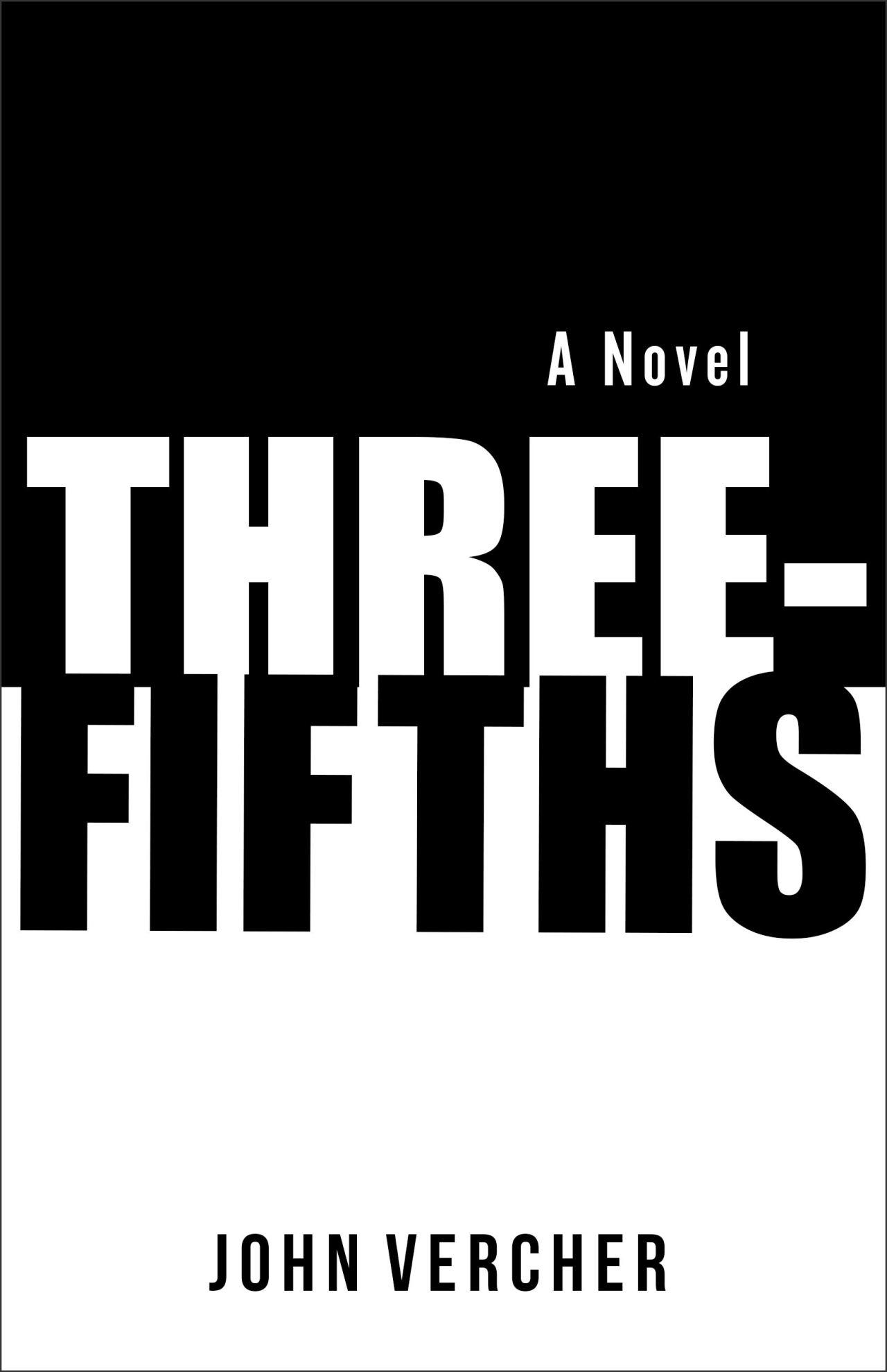 John Vercher: Three-Fifths