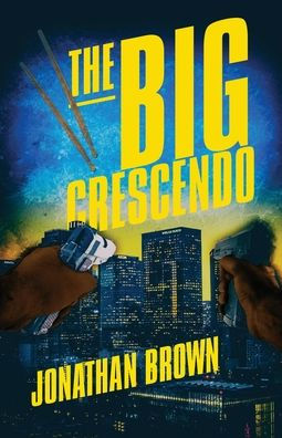 Jonathan Brown: The Big Crescendo