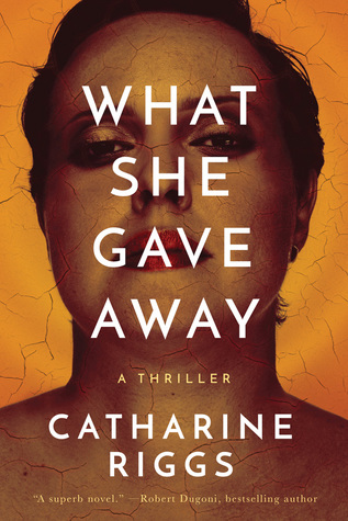 Catharine Riggs: What She Gave Away