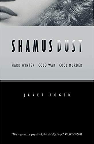 Janet Roger: ShamusDust