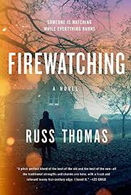 Russ Thomas: Firewatching
