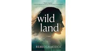 Author Rebecca Hodge:Wildland
