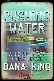 Dana King: PushingWater