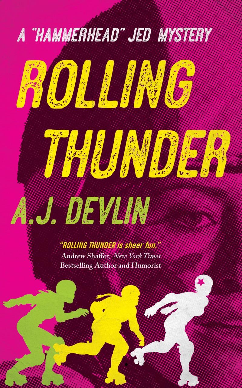 A.J. Devlin: RollingThunder