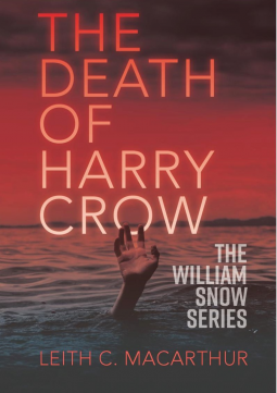 Leith C. MacArthur: The Death of Harry Crow