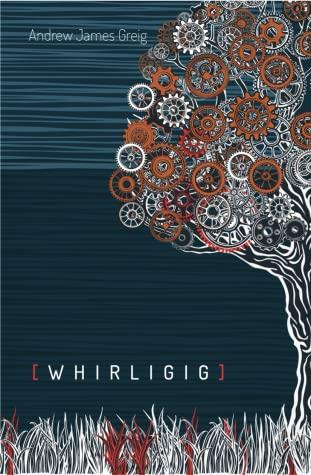 Andrew James Greig:Whirligig