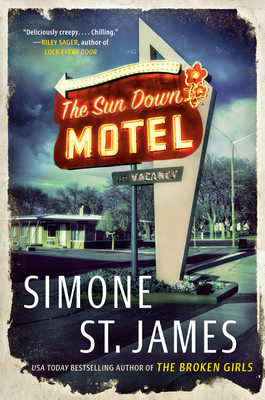 Simone St. James: The Sun Down Motel