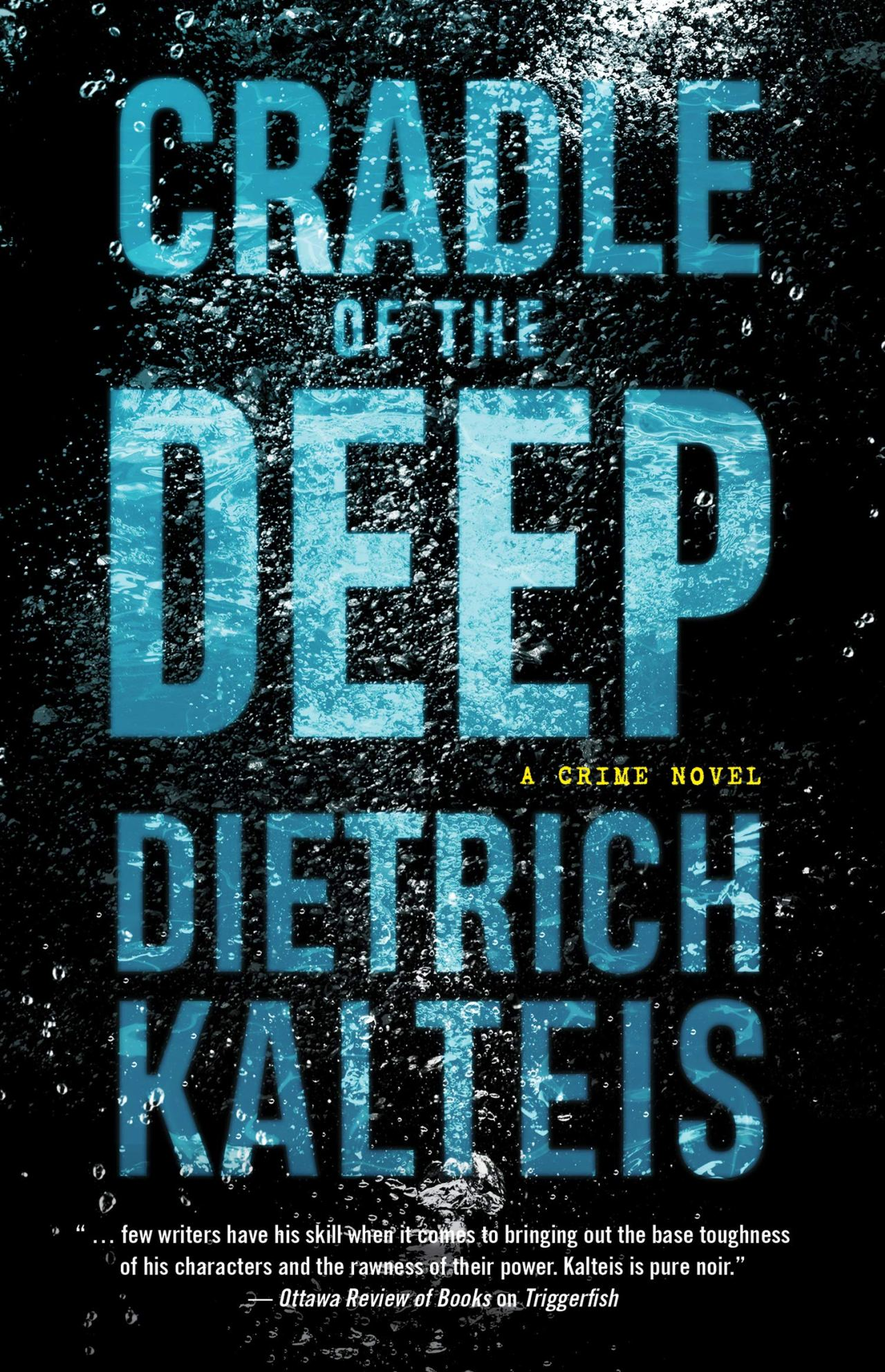 Dietrich Kalteis: Cradle of the Deep
