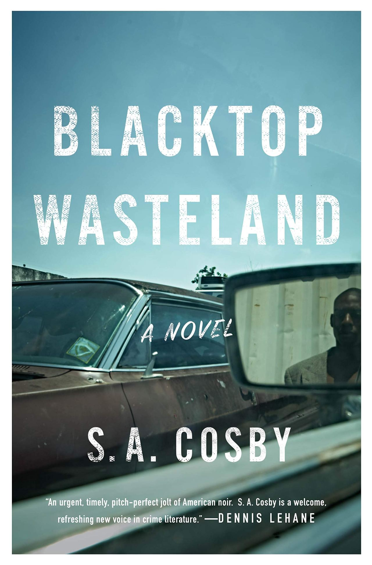 S.A. Cosby: Blacktop Wasteland