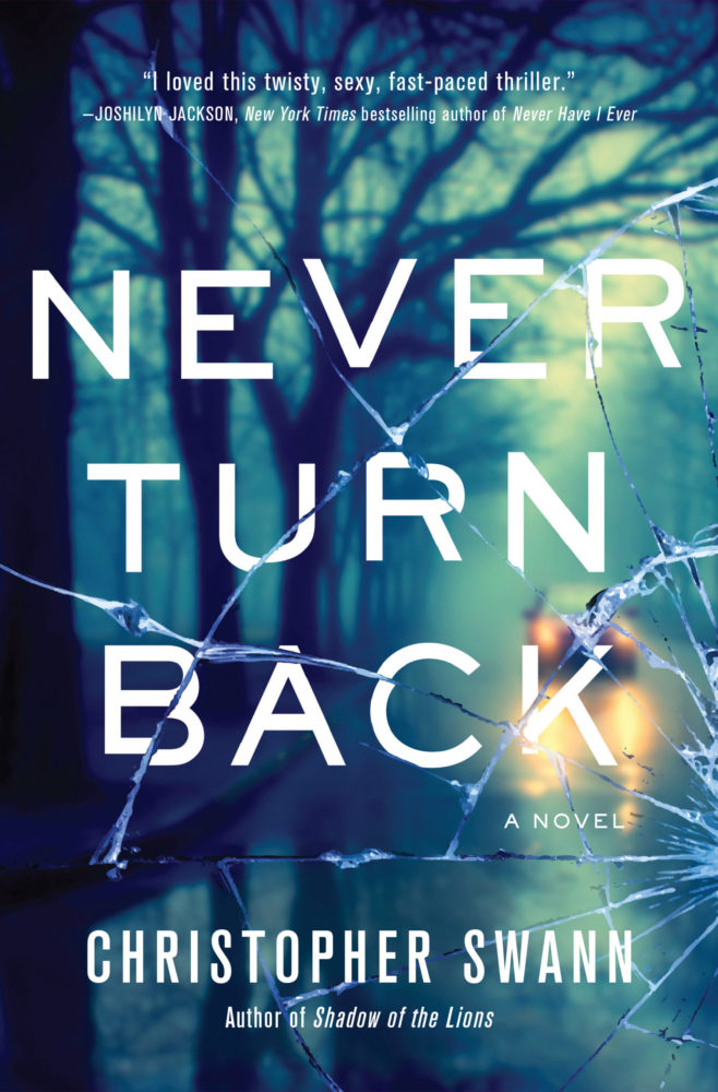 Christopher Swann: Never Turn Back