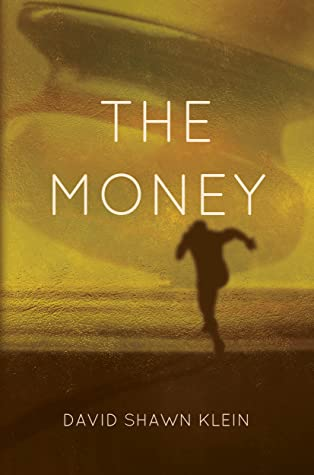 David Shawn Klein: The Money