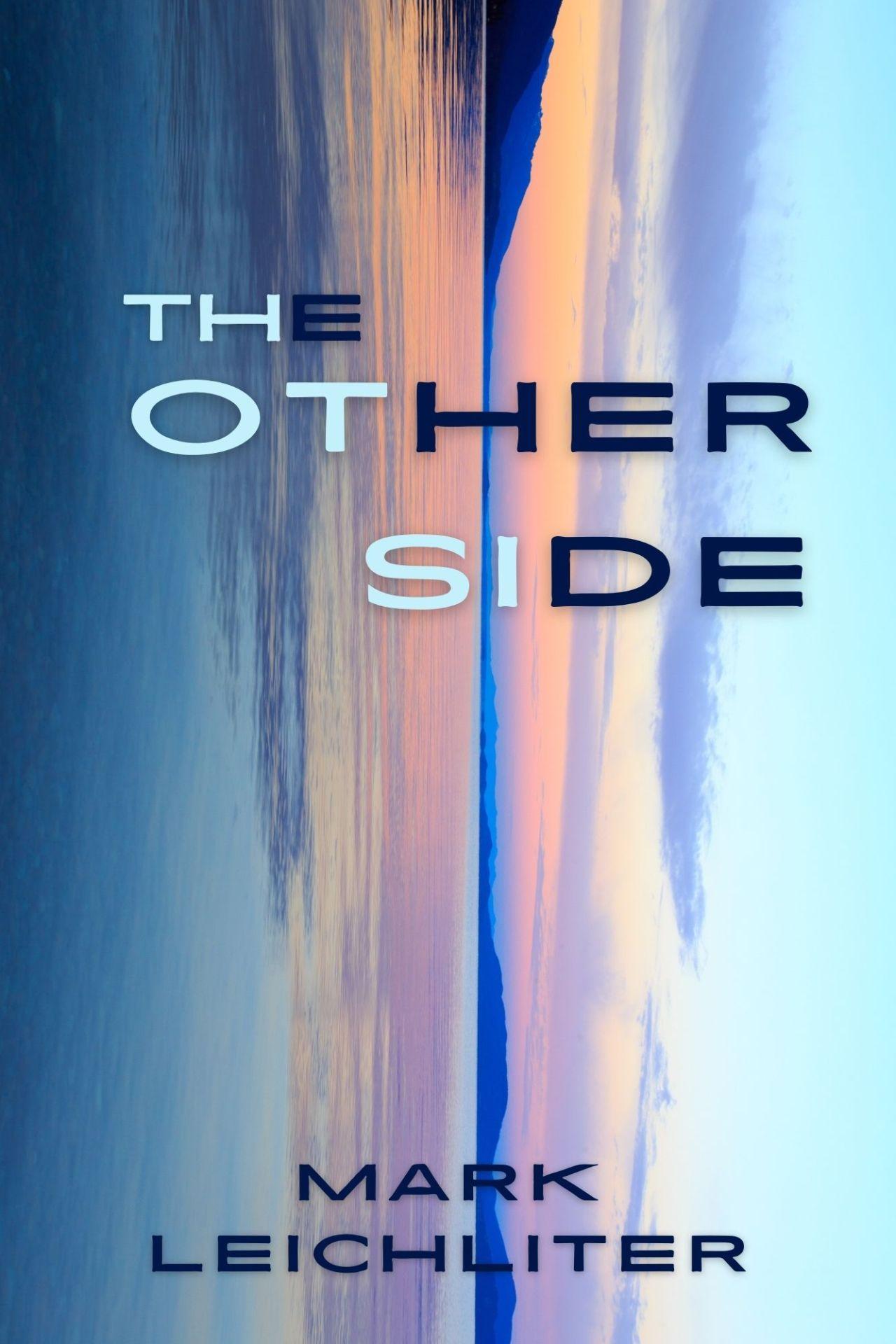Mark Leichliter: The OtherSide
