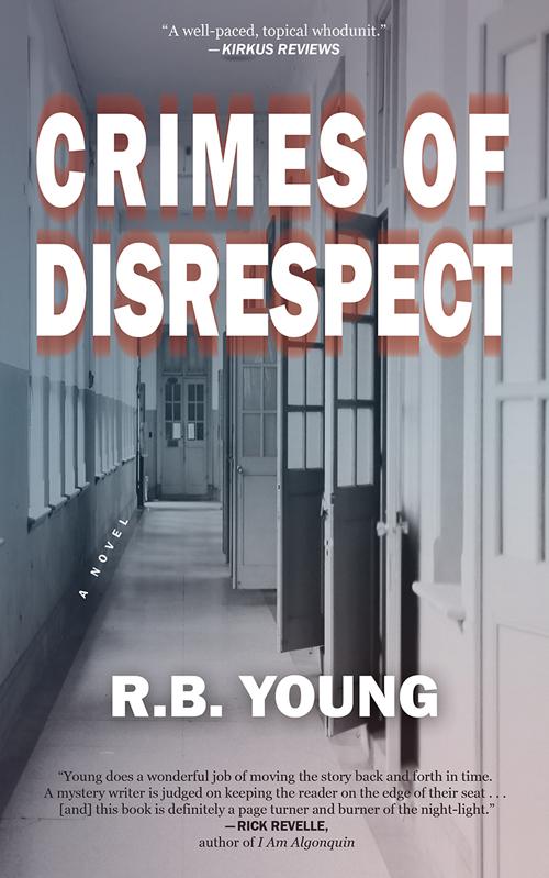R.B. Young: Crimes ofDisrespect