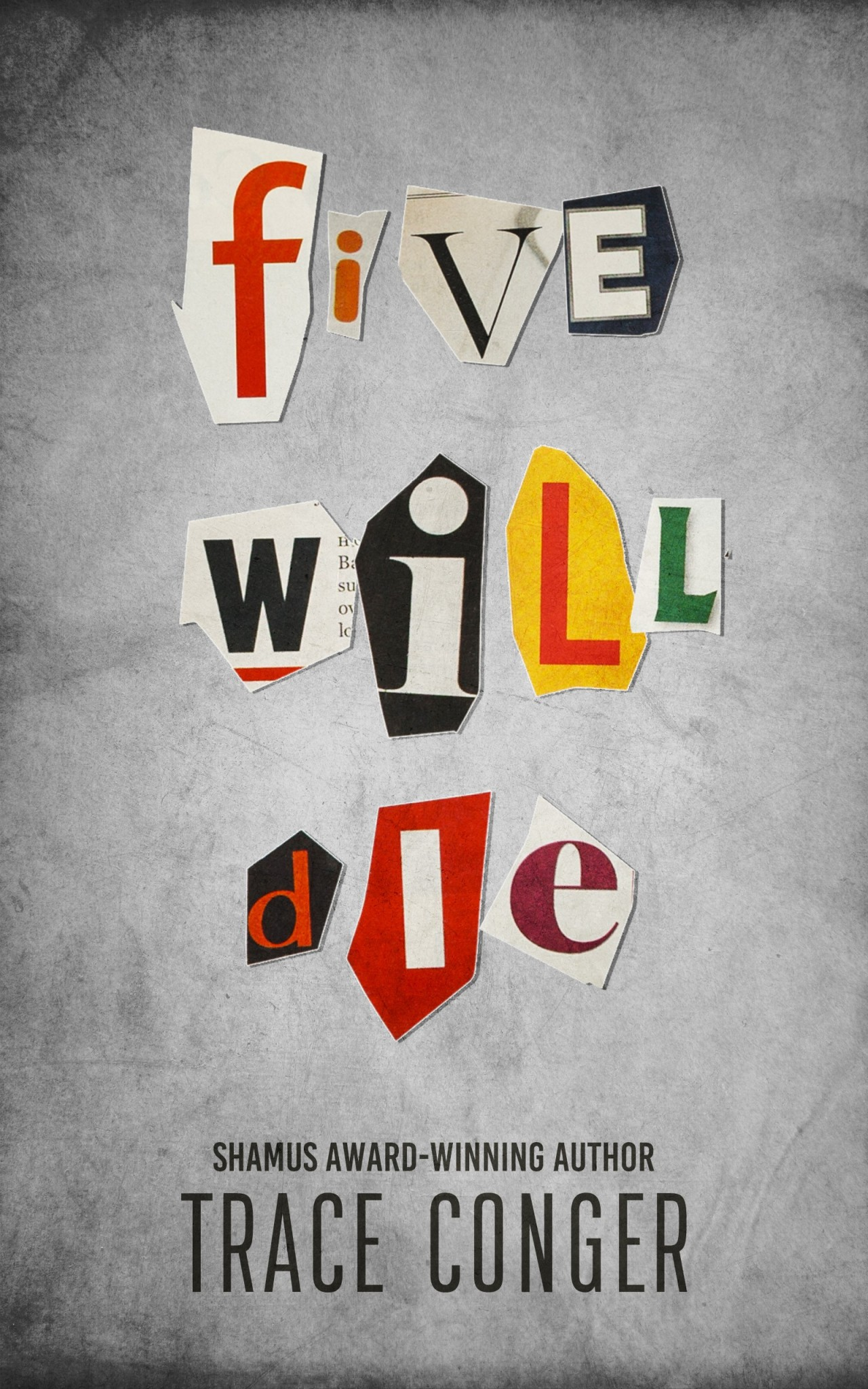Trace Conger: Five WillDie